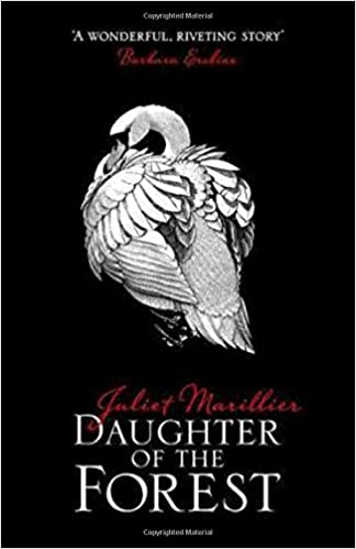Daughter of the Forest by Juliet Marillier, Historical fantasy novel set in Scotland
