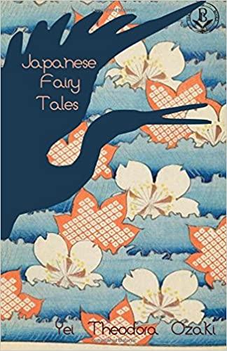Japanese Fairy Tales by Yei Theodora Ozaki - japanese novels