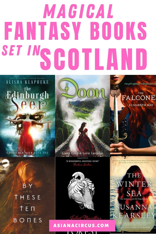 Magical fantasy books set in scotland