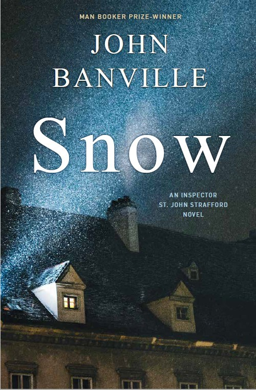 Snow by John Banville, Published September 29, 2020, Mystery, Thriller fiction