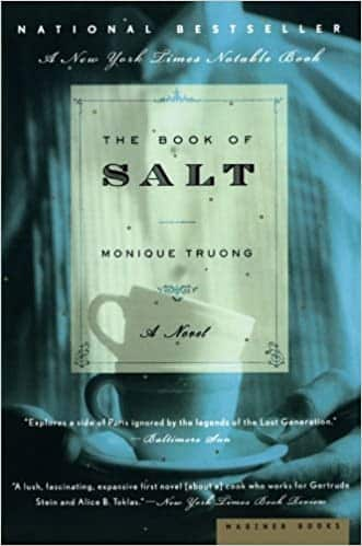 The Book of Salt by Monique Truong, Published 2003, Historical Fiction novel for foodies