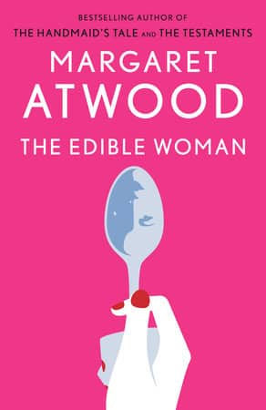 The Edible Woman - psychological fiction books for foodies