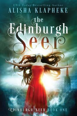 The Edinburgh Seer by Alisha Klapheke - best books set in Scotland