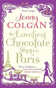 The Loveliest Chocolate Shop in Paris by Jenny Colgan - best books for foodies