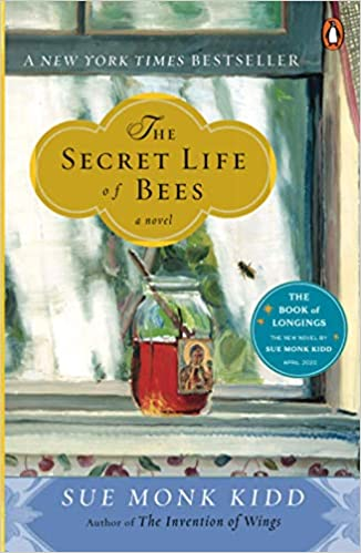 The Secret Life of Bees by Sue Monk Kidd, Published November 8, 2001, Bildungsroman, Historical Fiction novel for foodies
