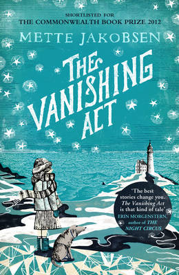 The Vanishing Act by Mette Jakobsen, Published 2011, Fiction novel