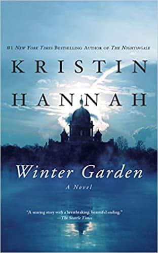 Winter Garden by Kristin Hannah, Published February 2, 2010, Psychological Fiction novel