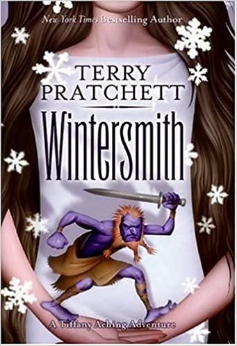 Wintersmith by Terry Pratchett, Published 2006, Fantasy novel