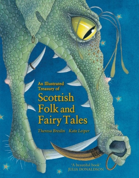 An Illustrated Treasury of Scottish Folk and Fairy Tales by Theresa Breslin (Author), Kate Leiper (Illustrator) (Small)