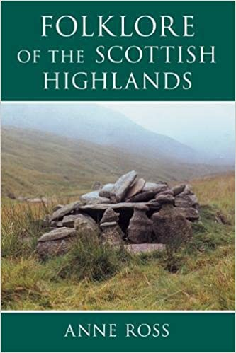 Folklore of the Scottish Highlands by ann ross