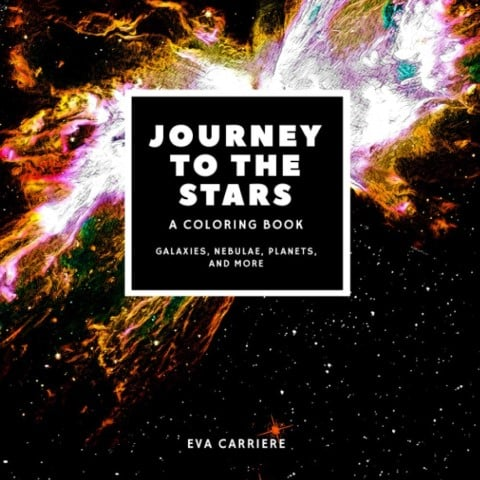 Journey to the Stars: A Coloring Book