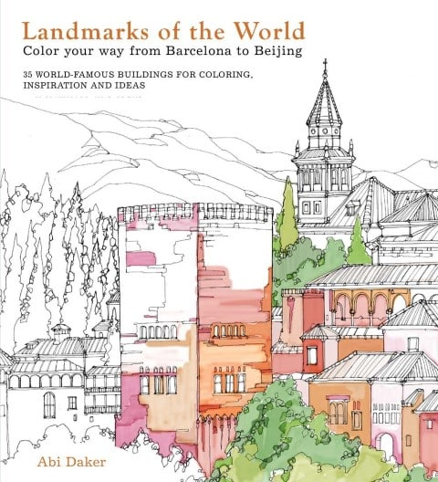 Landmarks of the World Color Your Way from Barcelona to Beijing best travel coloring books
