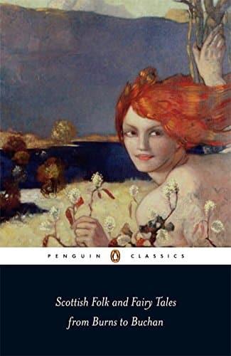 Penguin Classics Scottish Folk and Fairy Tales by Gordon Jarvie