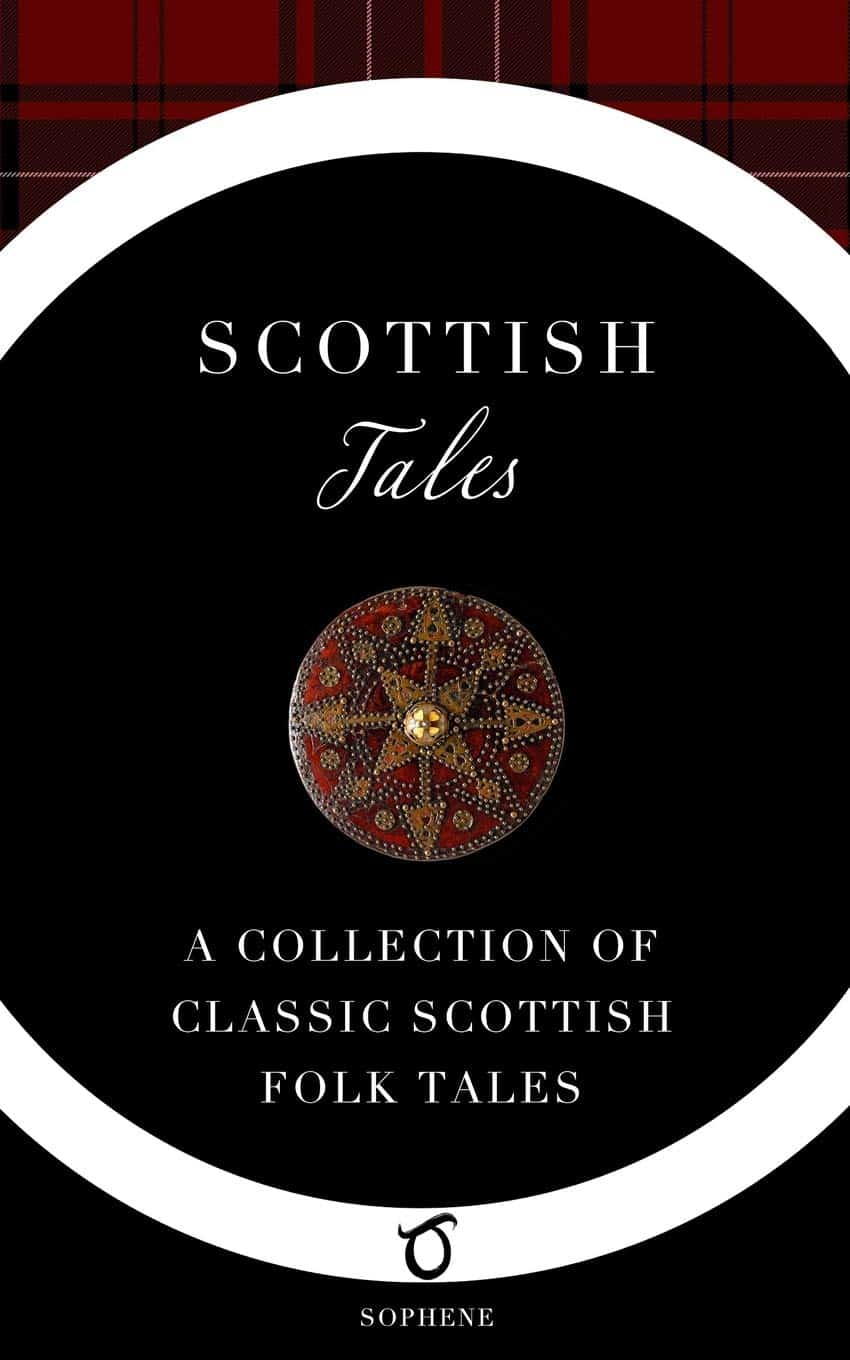 Scottish Tales A Collection of Classic Scottish Folk Tales w j glover