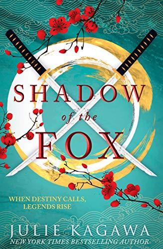Shadow of the Fox by Julie Kagawa, Published 2018, YA Dark Fantasy Audiobook