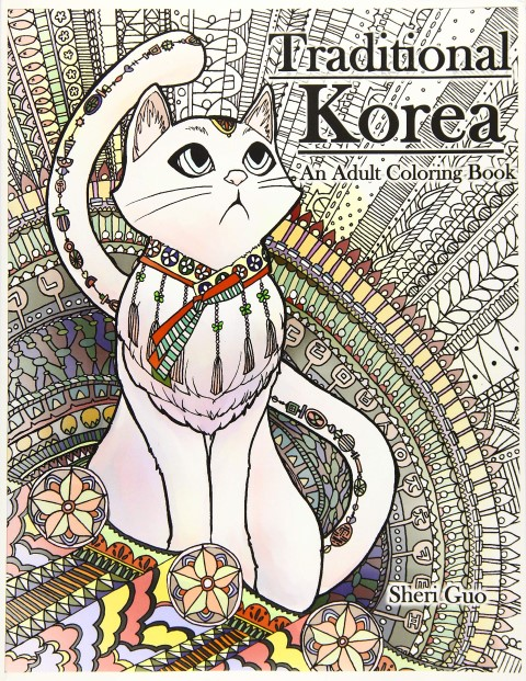 Traditional Korea: An Adult Coloring Book