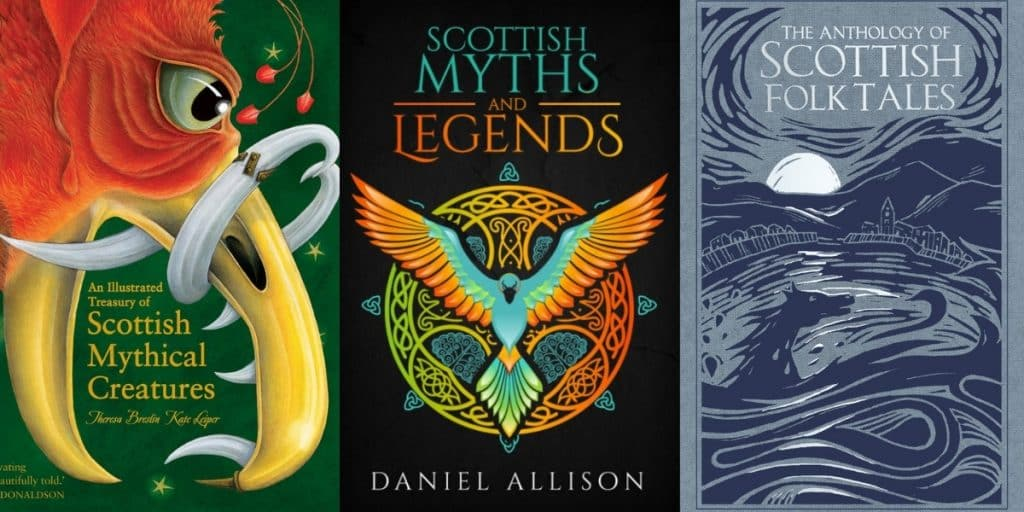 best Scottish fairy tales, folktales, & legends