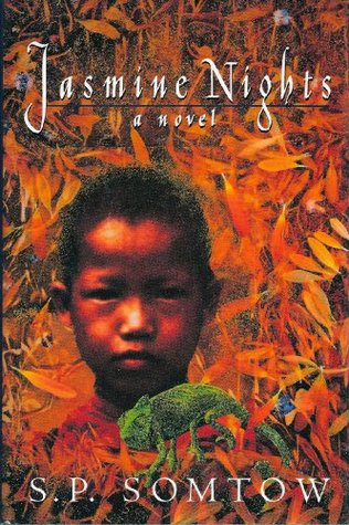 Jasmine Nights by S.P. Somtow - best Thai fiction books set in Thailand