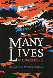 Many Lives by Kukrit Pramoj - fiction book set in Thailand