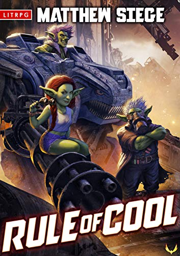 rule of cool by matthew siege, fantasy LitRpg novel, published in 2021