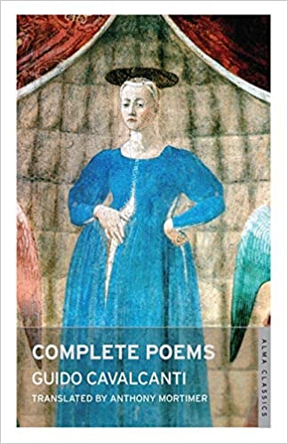 Complete Poems by Guido Cavalcanti - famous Italian poems of love