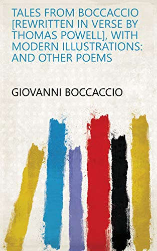 Tales from Boccaccio, with Modern Illustrations and Other Poems - best italian poems of love
