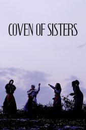 Coven of Sisters - historical witch movie