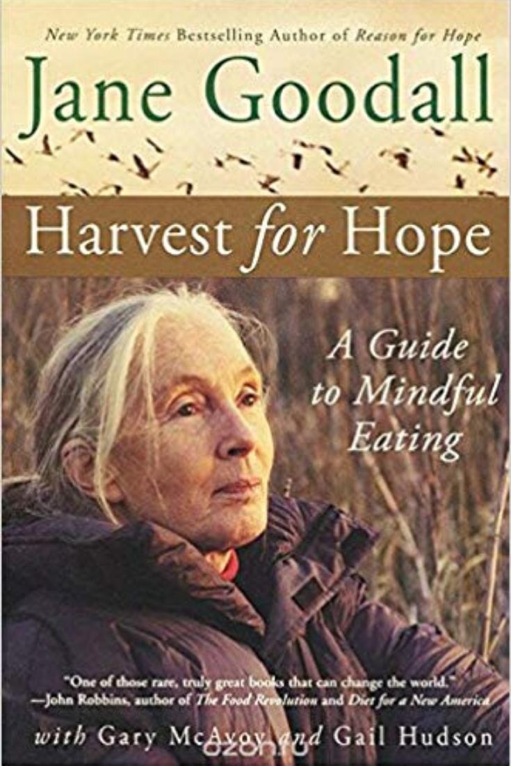 Jane Goodall- Harvest For Hope - Best books on mindfulness