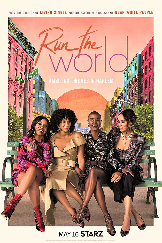 Run The World - new shows on starz