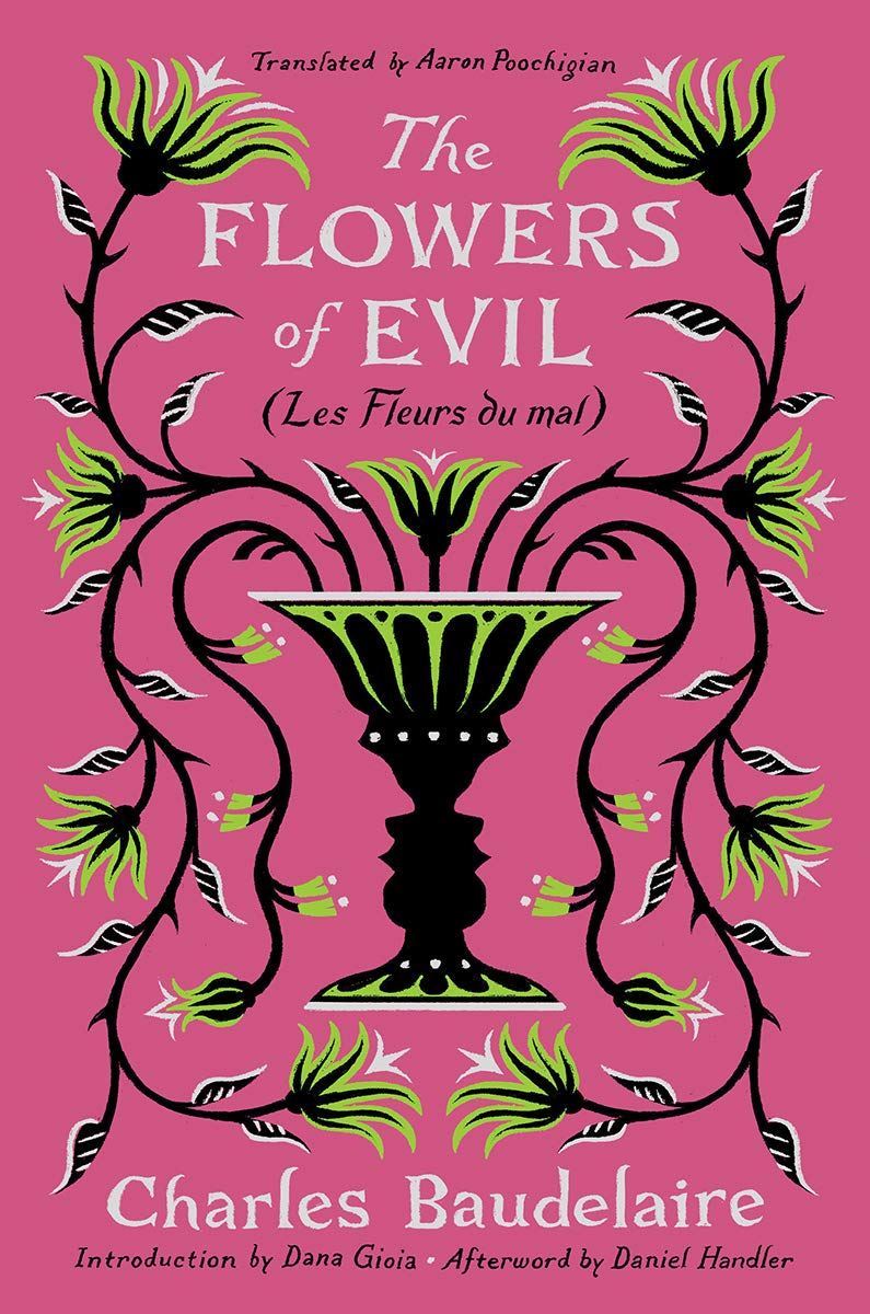 The Flowers of Evil and French Edition by Charles Baudelaire modern French poetry of love
