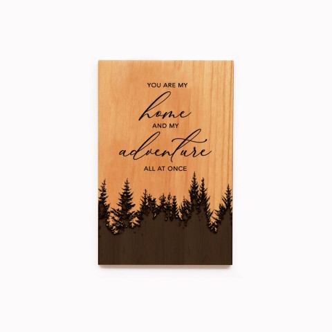 You Are My Home & My Adventure All At Once Wood Card